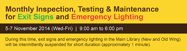 Monthly Inspection, Testing & Maintenance for Exit Sign and Emergency Lighting (October - December 2014)